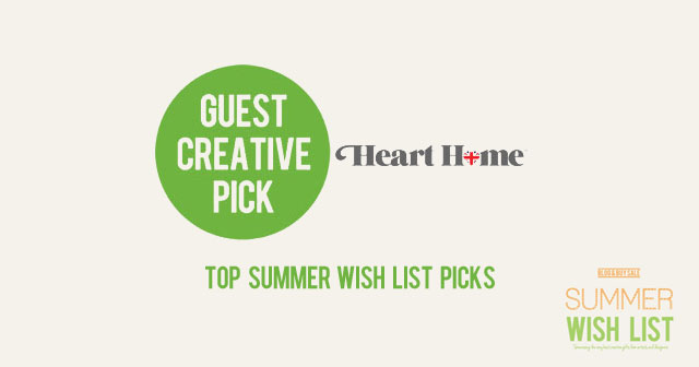 Summer wish list heart home shortlisted picks for Home wish list