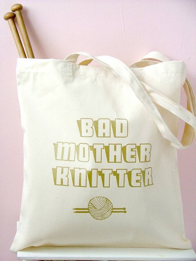 original_bad-mother-knitter-1