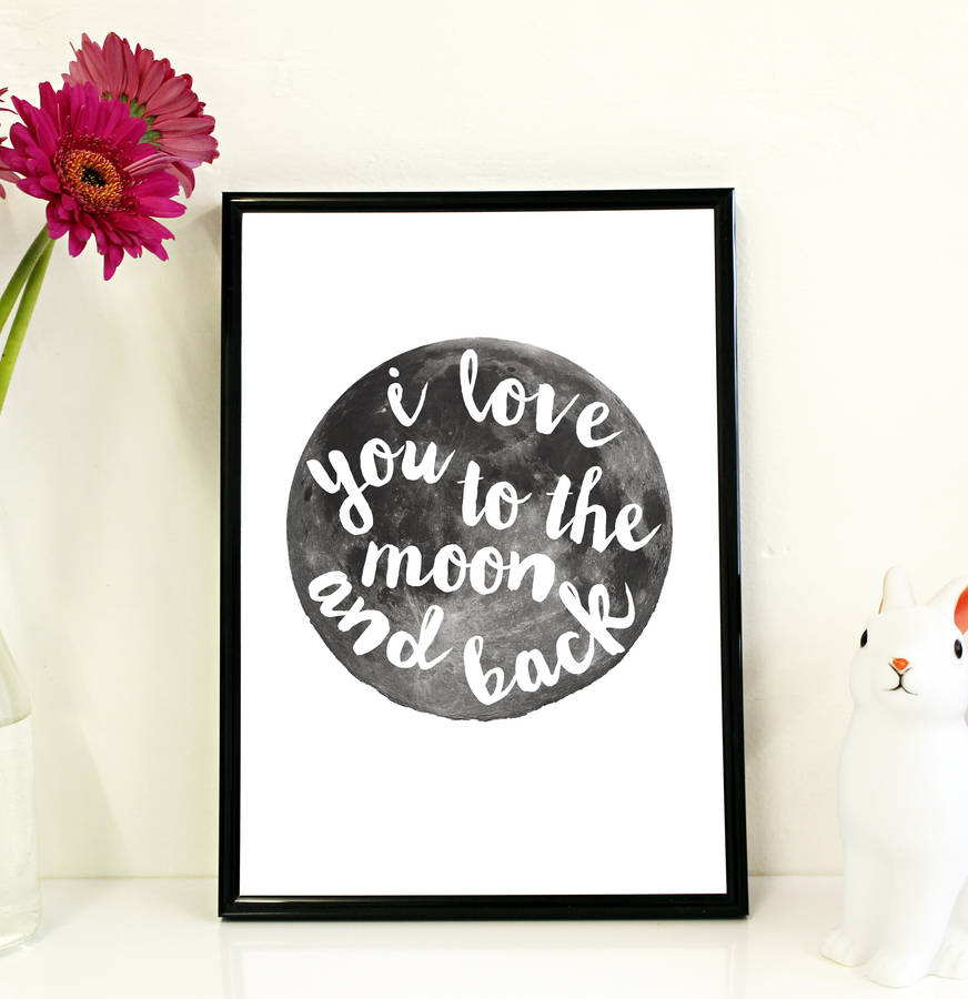 original_i-love-you-to-the-moon-and-back-print