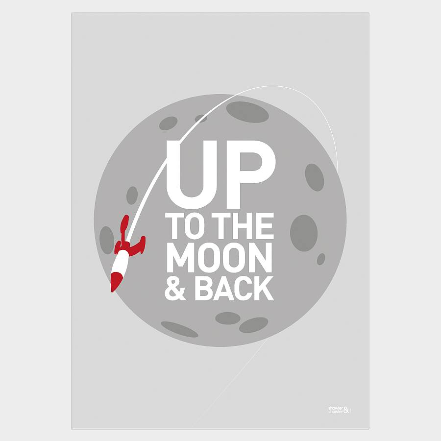 original_up-to-the-moon-and-back-print